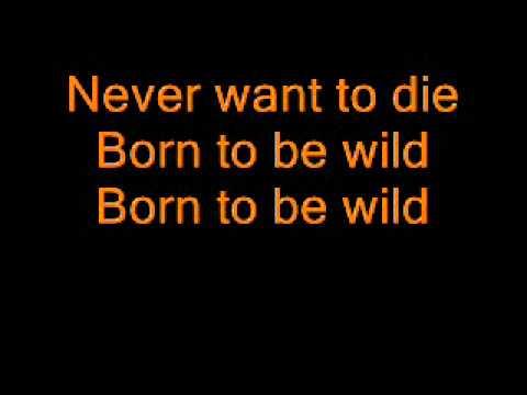 STEPPENWOLF - BORN TO BE WILD (LYRICS)