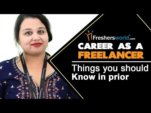 Is Freelancing a Right Career for You? - Basic Steps to Freelance Full-Time Successfully