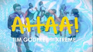Tim Godfrey - Ahaa! LYRIC VIDEO