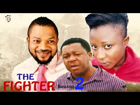 The Fighter 2    - Latest Nigerian Nollywood Movie