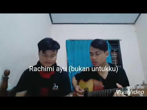 Rachimi ayu (bukan untukku)