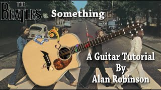 Something - The Beatles - Acoustic Guitar Lesson (2021 version Ft. my son Jason on Lead guitar etc.)