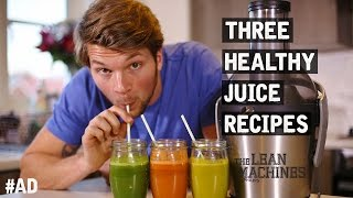 3 Healthy Juice Recipes That Taste Great!