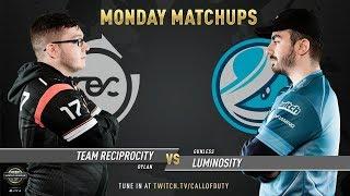 Team Reciprocity vs Luminosity Gaming | CWL Pro League 2019 | Division A | Week 8 | Day 1