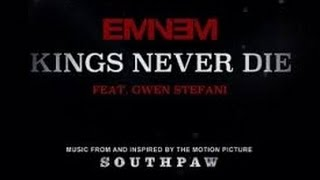 Eminem   Kings Never Die ft Gwen Stefani  Explicit