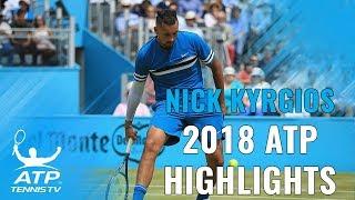 NICK KYRGIOS: 2018 ATP Highlight Reel