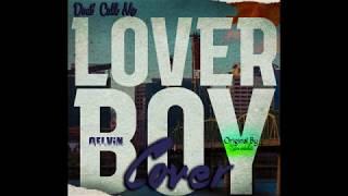 Qelvin - Lover Boy (Originally Performed by Barnaba Classic)