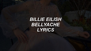 Bellyache  Billie Eilish Lyrics