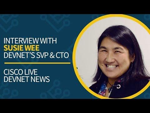 Du'An Lightfoot interviews DevNet's SVP & CTO Susie Wee