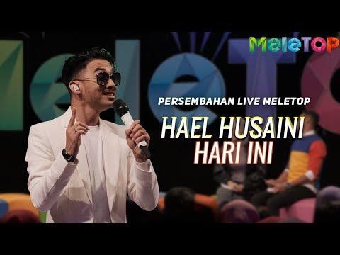Hael Husaini - Hari Ini | Persembahan Live MeleTOP | Nabil & Neelofa