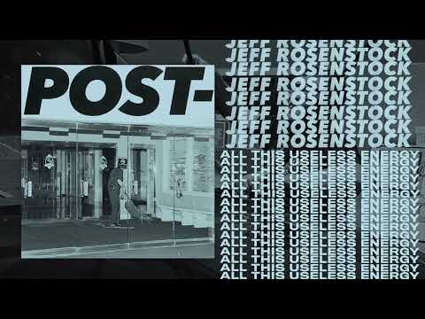 Jeff Rosenstock - All This Useless Energy [OFFICIAL AUDIO]
