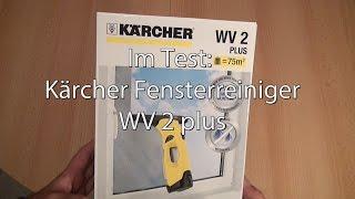 Test: Kärcher Fensterreiniger (Fenstersauger) WV 2 plus