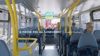 Vote Sadiq Khan London Mayor | Campaign Film