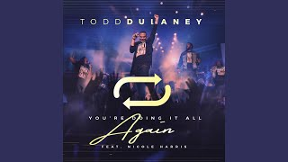 You're Doing It All Again (Radio Edit) (Live) (feat. Nicole Harris)