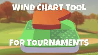 Golf Clash tips, Wind Chart creator - NEW and AMAZING Tool!