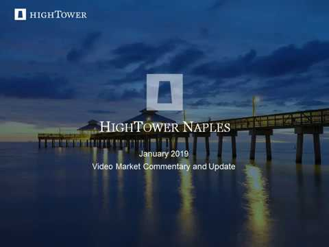 Hightower Naples January 2019 Video Commentary - 28:43