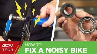 Help! My Bike Is Making A Noise   How To Fix A Noisy Bike