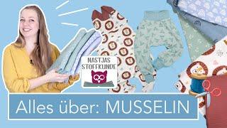Nastjas Stoffkunde: MUSSELIN / DOUBLE GAUZE – Viel mehr als nur ein Spucktuch!