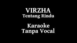 Virzha   Tentang Rindu Karaoke