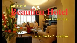 New Forest England, Why we chose Beaulieu Hotel to stay in New Forest, England