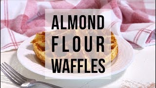 Almond Flour Waffles (Low Carb, Keto)