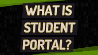 What is student portal?