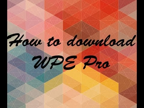 download wpe pro free