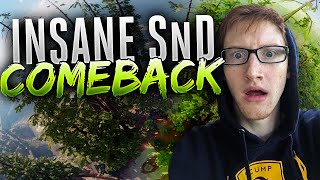 INSANE SnD Comeback