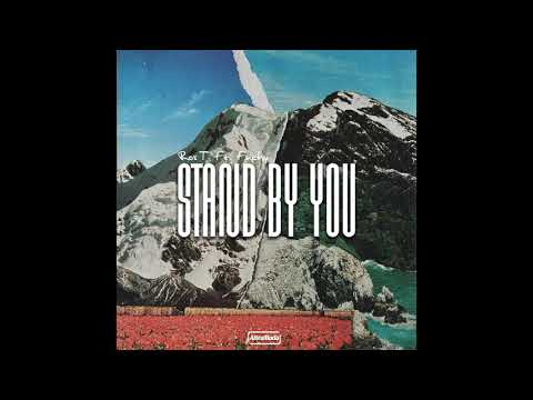 Ros T feat Finchy - Stand By You
