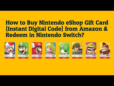 How to Buy Nintendo eShop Gift Card {Instant Digital Code} from Amazon & Redeem in Nintendo Switch?