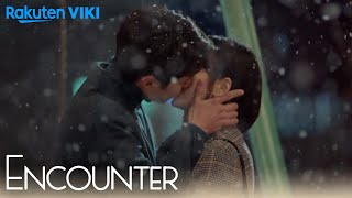 Encounter - EP16 | Kiss in the Snow [Eng Sub]