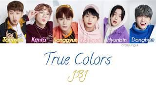 JBJ (Just Be Joyful) - True Colors Lyrics [Color   - YouTube