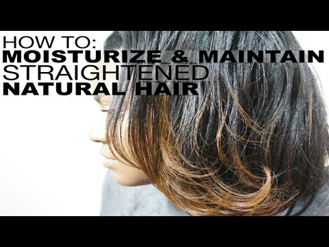 How To Moisturize & Maintain  Straightened Natural Hair