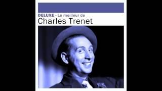 Charles Trénet - Je chante