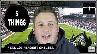 5 things to watch out for | Newcastle v Chelsea