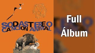 Soda Stereo - Canción Animal (Full Album)