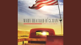 Mary Heather Hickman Someone Else's Truck