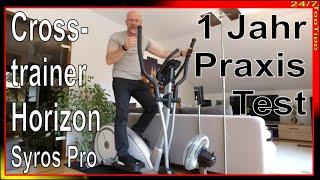 Crosstrainer Horizon Syros Pro - 1 Jahr Praxistest - Kardio Heimtrainer - statt Fitness Studio Top