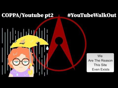 #YouTubeWalkOut COPPA/YouTube pt2