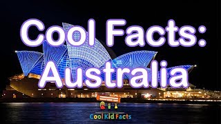 Australia Facts For Kids - Cool, Fun Facts About Australia For Children
