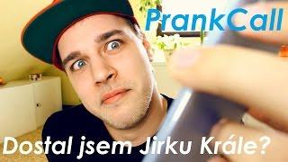 PrankCall - Dostal jsem Jirku Krále?