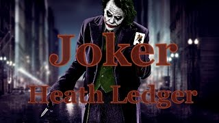 Хит Леджер, Heath Ledger - Joker