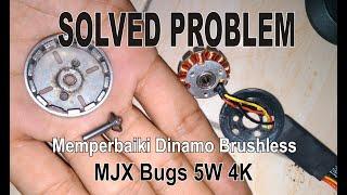 Memperbaiki Motor Dinamo Brushless Yang Patah / Oblak - MJX Bugs 5W 4K