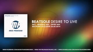 Beatsole - Desire To Live (Original Mix) [Magic Progressive]