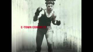 E Town Concrete - Heart of Stone