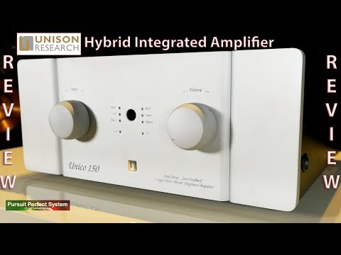 Unison Research Unico 150 Hybrid Integrated HiFi Amplifier REVIEW
