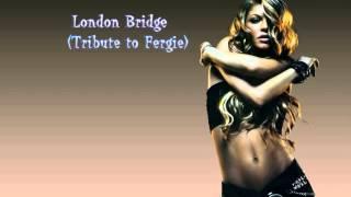 Fergie Tribute -  London Bridge