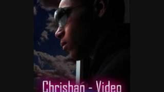 Chrishan - Video (Dj Holla Remix)