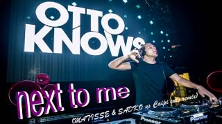 Otto Knows   Next To Me (Matisse & Sadko Remix)