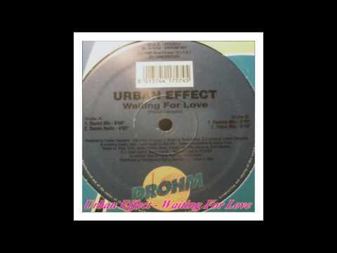 Urban Effect - Waiting For Love (Daniel Mix)